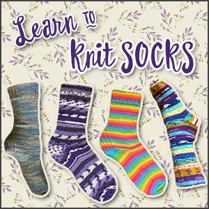 Socktober: Learn to knit socks!