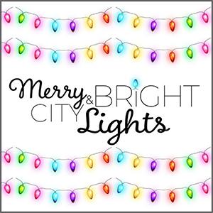Merry City & Bright Lights
