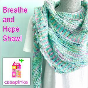 Breathe & Hope Shawl